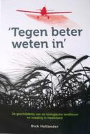 De geschiedenis van de biologische landbouw en voeding in Nederland
